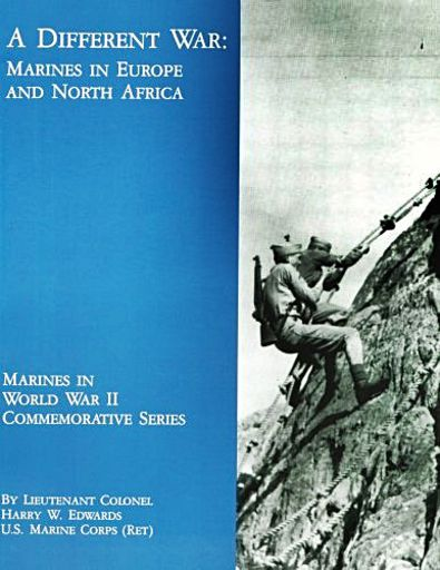 A Different War - Marines in Europe and North Africa (Marines in World War II Commemorative Series)