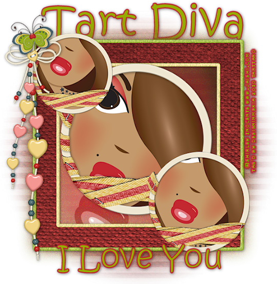 I Love You TartDiva ShirleyInocente