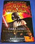 Dark Lord The Rise of Darth Vader