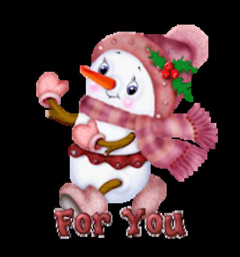 For You - CuteSnowman