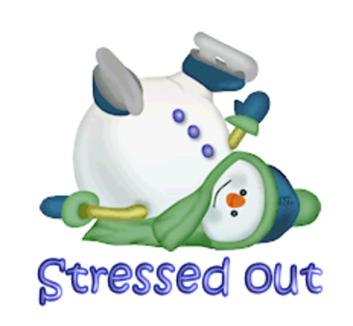 Stressed out - CuteSnowman1318