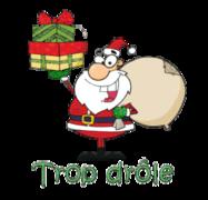 Trop drole - SantaDeliveringGifts