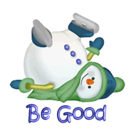 Be Good - CuteSnowman1318