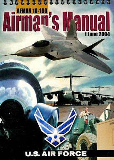 Afman 10-100 Airman's Manual 1 June 2004