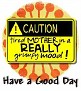 1Have a Good Day-caution-MC