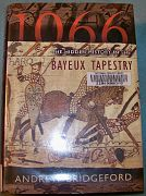 1066 The Hidden History of the Bayeaux Tapestry