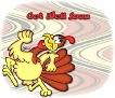 Get Well Soon-gailz-Run Turkey Run jdi
